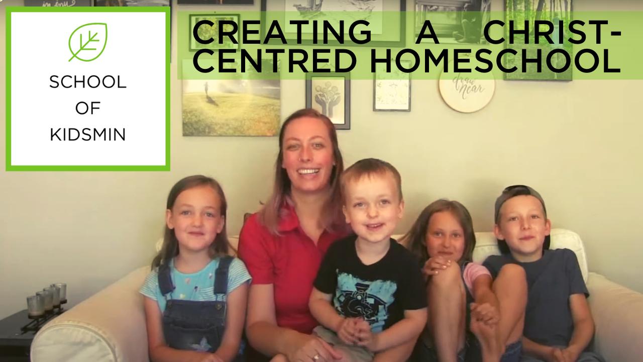Homeschooling for Kids - Jesus - Christ-Centred - School of KidsMin
