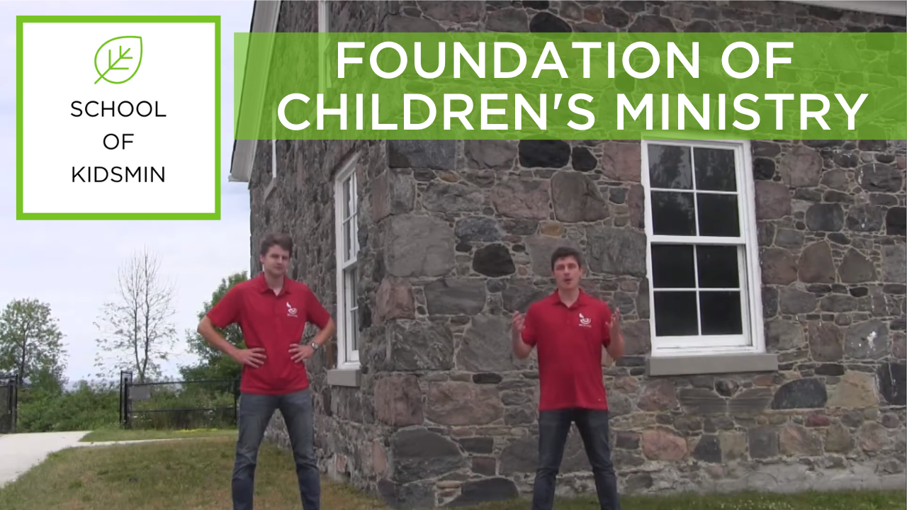 FOUNDATION OF CHILDREN'S MINISTRY