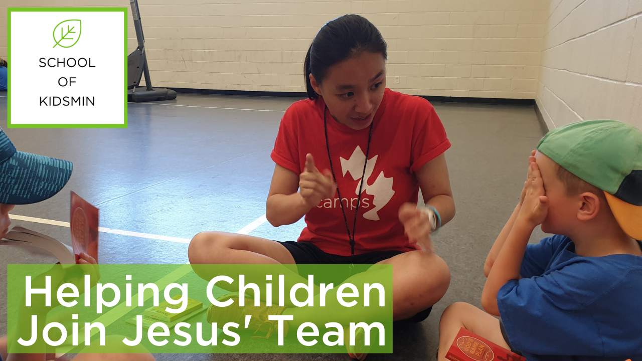 Helping Children Join Jesus' Team