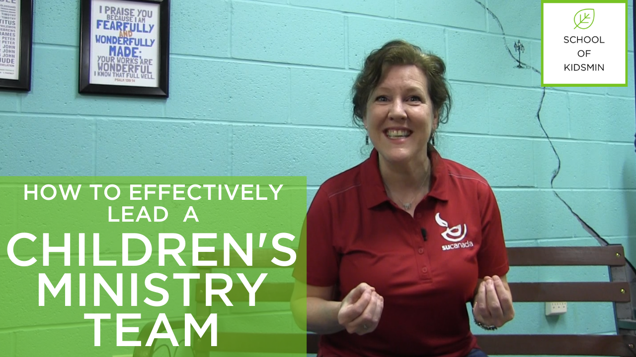 How to effectively lead a children's ministry team